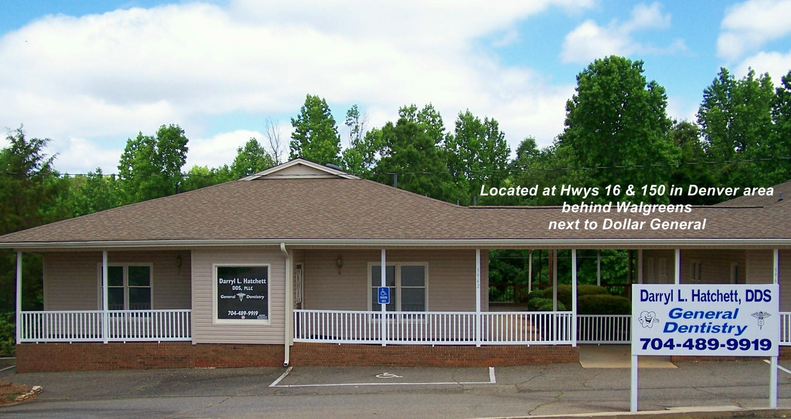 dentist maiden nc dr darryl hatchett dds office gallery our office is located at the intersection of highway 150 and business highway 16 behind walgreens and next to dollar general